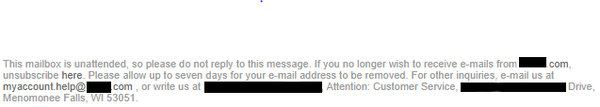 """Gray text beginning with """"This mailbox is unattended, so please do not reply to this message. If you no longer wish to receive emails from company.com unsubscribe here. Here is a link indicated by darker gray text only."""
