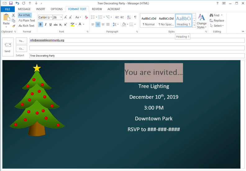 Outlook screenshot. Email now has background color and decorated tree. The text is formated nicely with good contrast. You are Invited is highlighed and the Fomrat Text>Styles>Heading 1 has been applied.